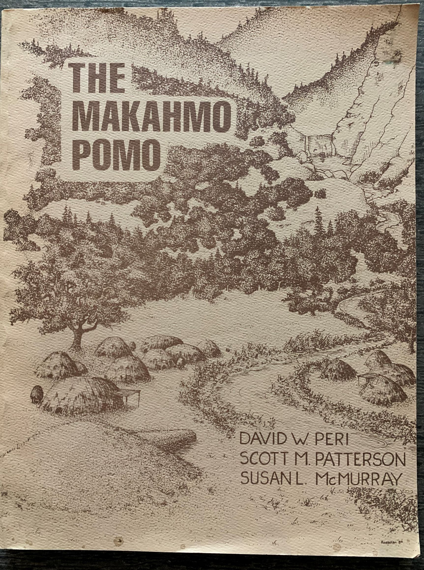 Image for The Makahmo Pomo. An Ethnographic Survey of the Cloverdale (Makahmo) Pomo.