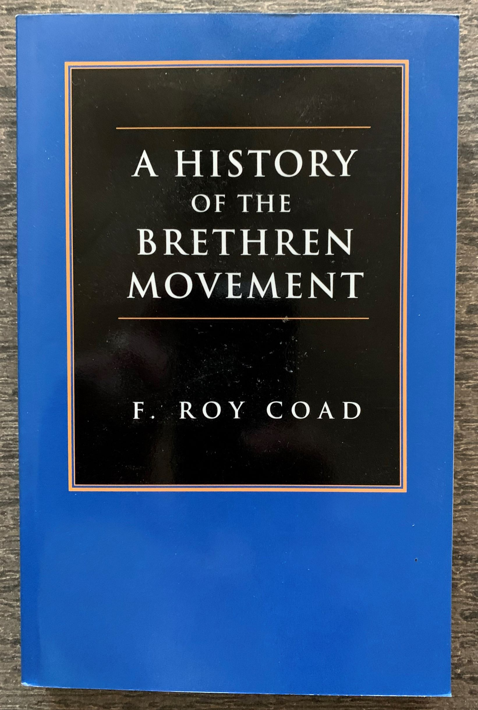 Image for A History of the Brethren Movement.