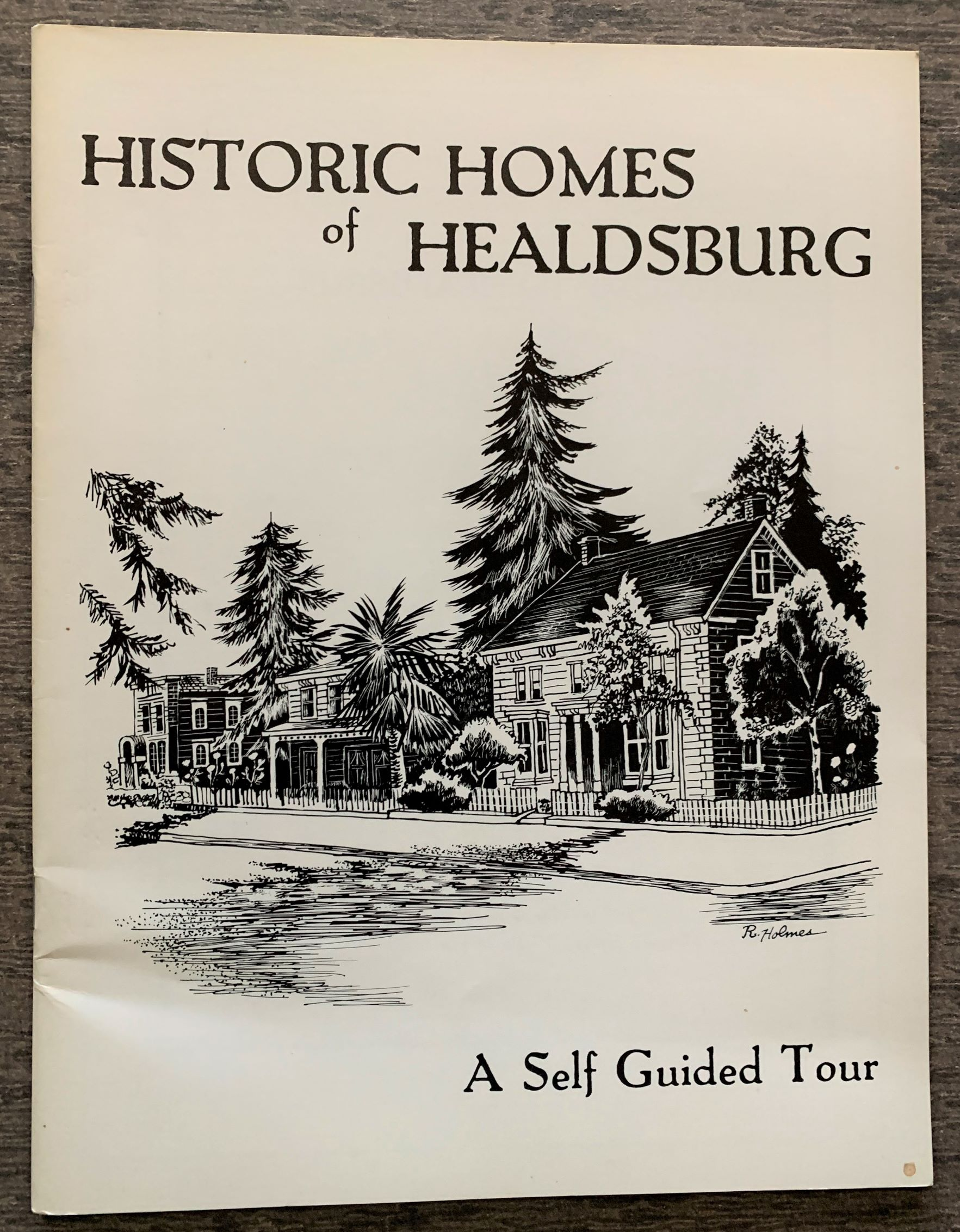 Image for Historic Homes of Healdsburg, California: A Self Guided Tour.