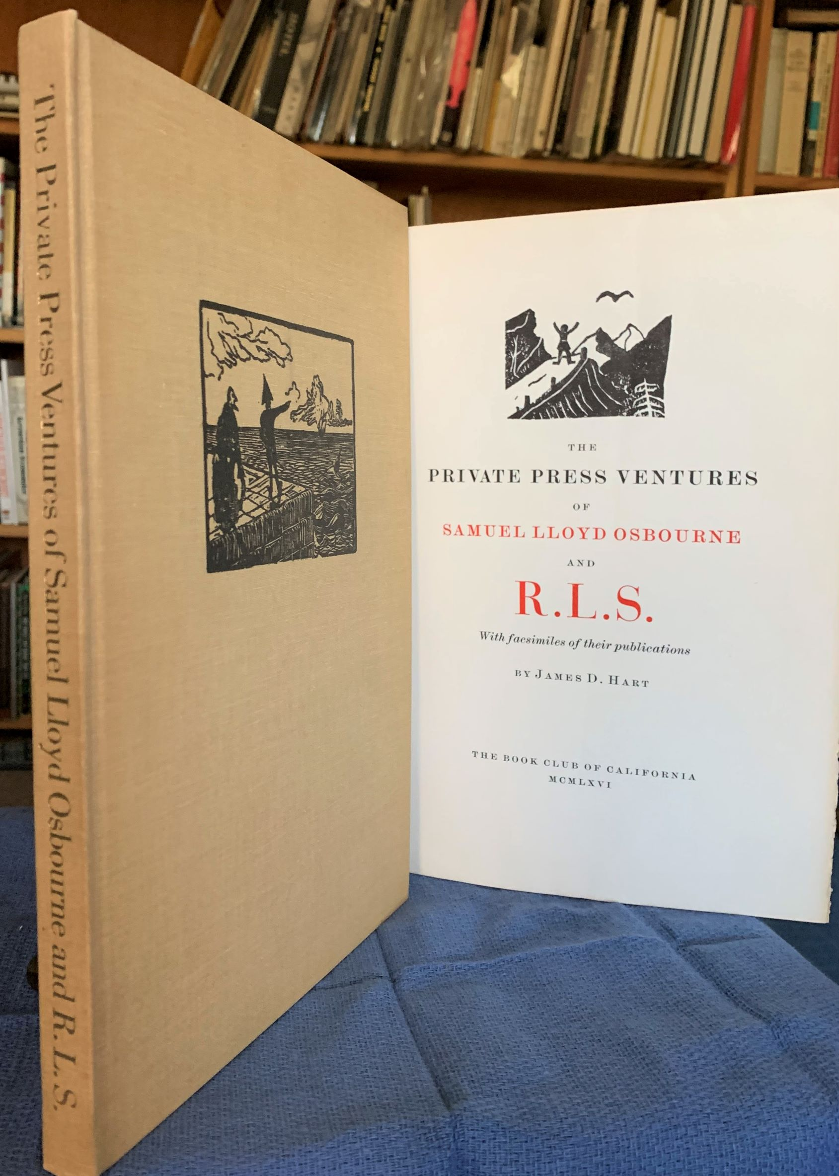Image for The Private Press Ventures of Samuel Lloyd Osbourne and R. L. S. With facsimiles of their publications.
