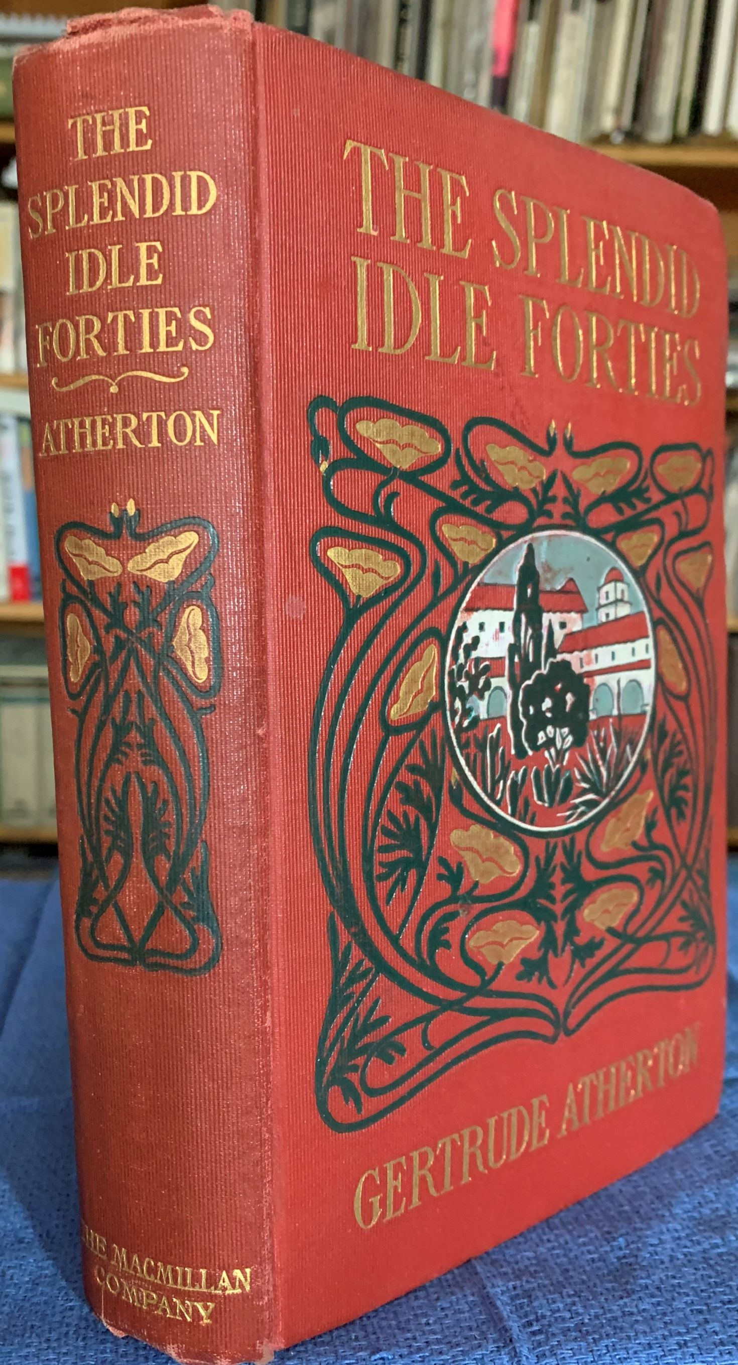 Image for The Splendid Idle Forties.  With illustrations by Harrison Fisher.