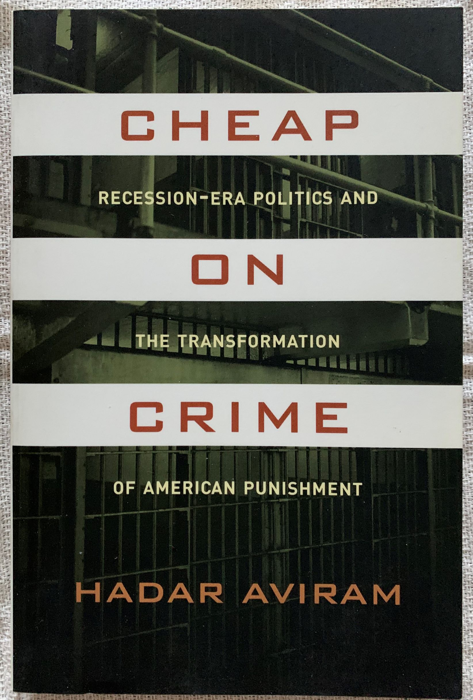 Image for Cheap on Crime. Recession-Era Politics and the Transformation of American Punishment.
