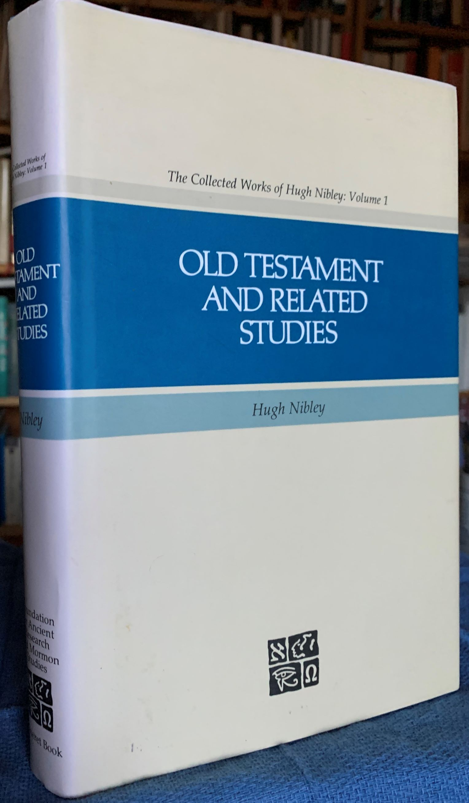 Image for Old Testament and Related Studies (The collected works of Hugh Nibley Volume 1).