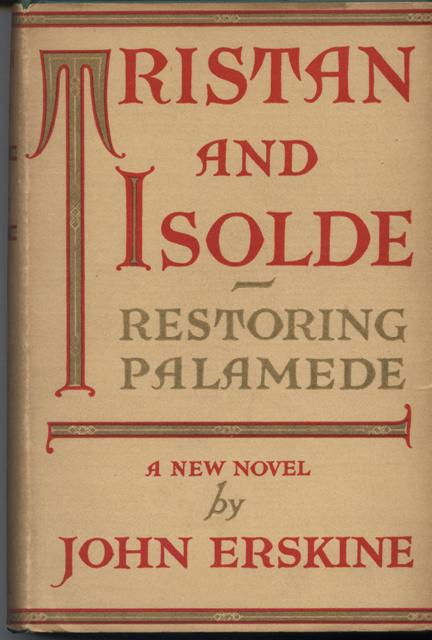 Image for Tristan and Isolde, Restoring Palamede.
