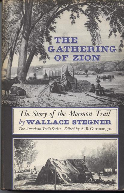 Image for The Gathering of Zion. The Story of the Mormon Trail.