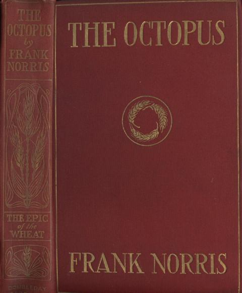 Image for The Octopus, A Story of California.