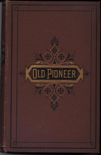 Image for Recollections and Opinions of an Old Pioneer.