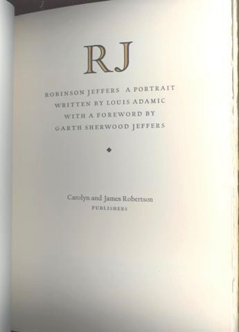 Image for RJ, Robinson Jeffers   A Portrait.