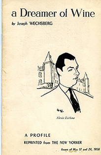 Image for a Dreamer of Wine  A Profile [of Alexis Lichine] Reprinted from The New Yorker; Issues of May 17 and 24, 1958