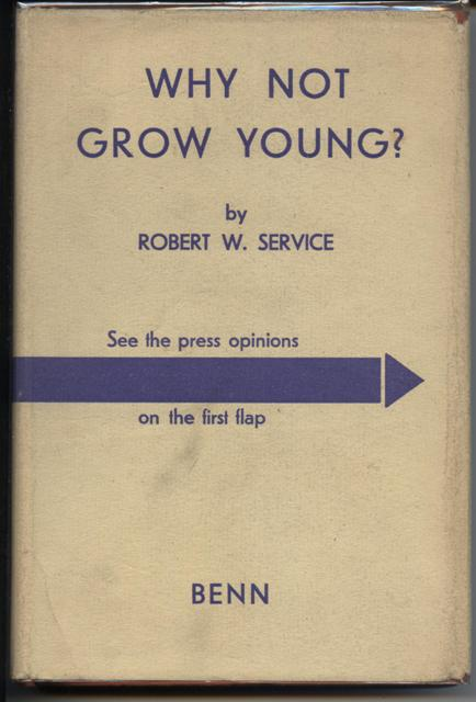 Image for Why not Grow Young, or Living for Longevity.