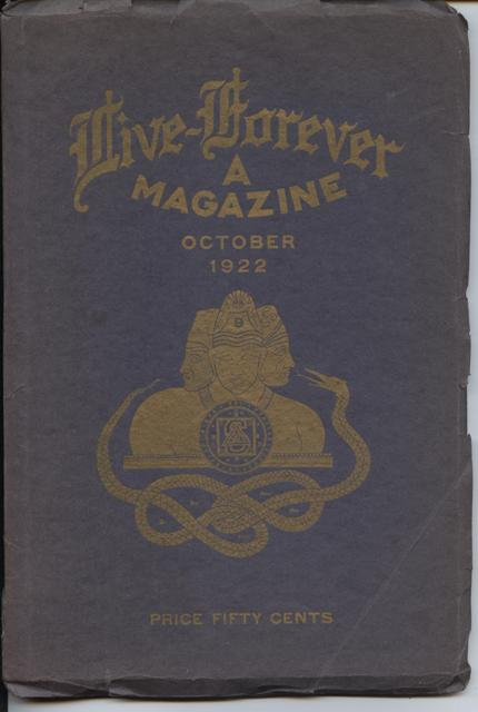 Image for Live Forever Magazine, The Premier Occult Magazine of the World. A Monthly Symposium of Transcendental Knowledge.  Volume 1, No. 3.