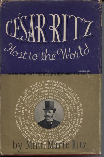 Image for Cesar Ritz, Host to the World.
