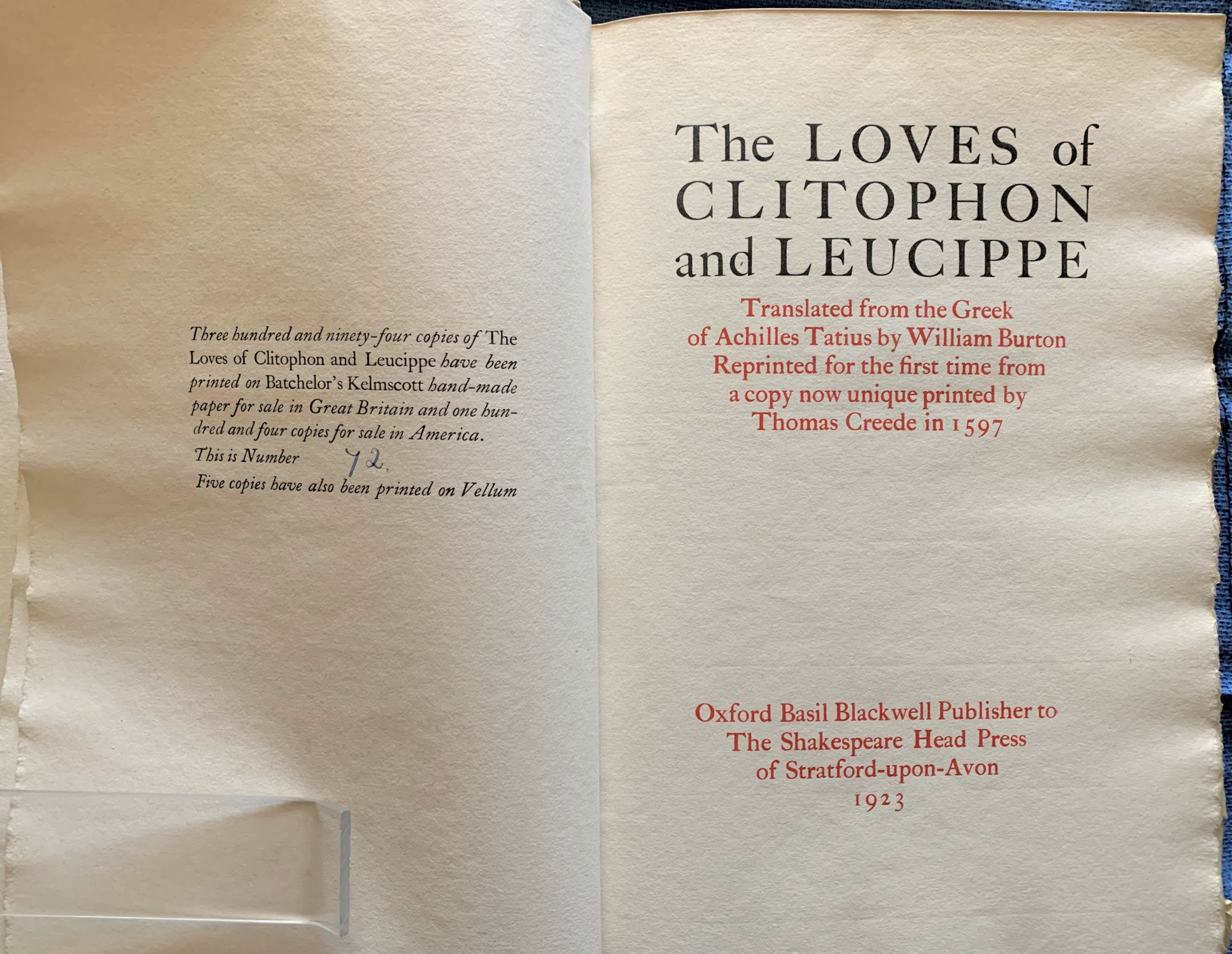 Image for The Loves of Clitophon and Leucippe. Translated from the Greek by William Burton. Reprinted for the first time from a copy now unique printed by Thomas Creede in 1597.