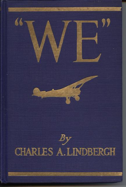 "Image for ""We."" The Famous Flier's Own Story of His Life and His Transatlantic Flight, Together with His Views on the Future of Aviation."