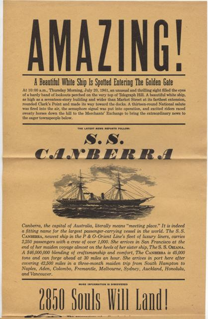 Image for [Printed Broadside] AMAZING! A Beautiful White Ship Is Spotted Entering the Golden Gate . . . .S. S. Canberra . . .  Lawton Kennedy, Printer.