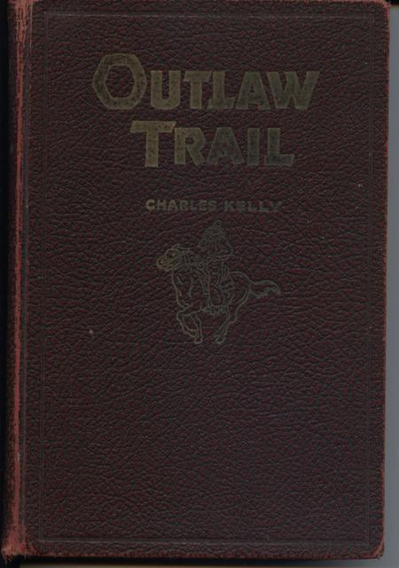 Image for Outlaw Trail, a History of Butch Cassidy and His Wild Bunch, Hole-In-The-Wall, Brown's Wall, Robber's Roost.