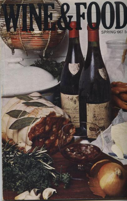 Image for Wine and Food. (A Gastronomical Quarterly.)  No. 133: Spring Number 1967
