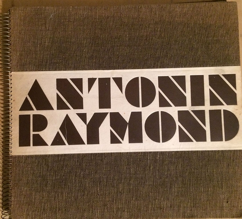 Image for (2 Titles) 1. Antonin Raymond, His Work in Japan 1920-1935, Preface by Elie Faure, and an article by Antonin and Noemi P. Raymond,  edited by Katsuya Nakamura; (together with) 2. Antonin Raymond Architectural Details, 1938..