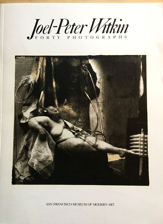 Image for Joel Peter Witkin, Forty Photographs (Signed by Witkin).