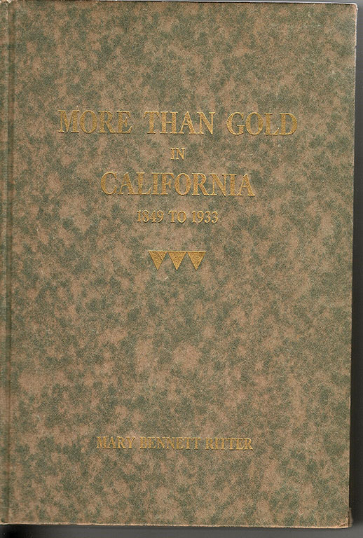 Image for More Than Gold in California, 1849-1933. (Inscribed by the author).