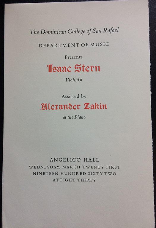 Image for The Dominican College of San Rafael, Department of Music Presents, Isaac Stern, Violinist, Assisted by Alexander Zakin at the Piano.  Angelico Hall, Wednesday, March Twenty First, Nineteen Hundred Sixty Two, At Eight Thirty