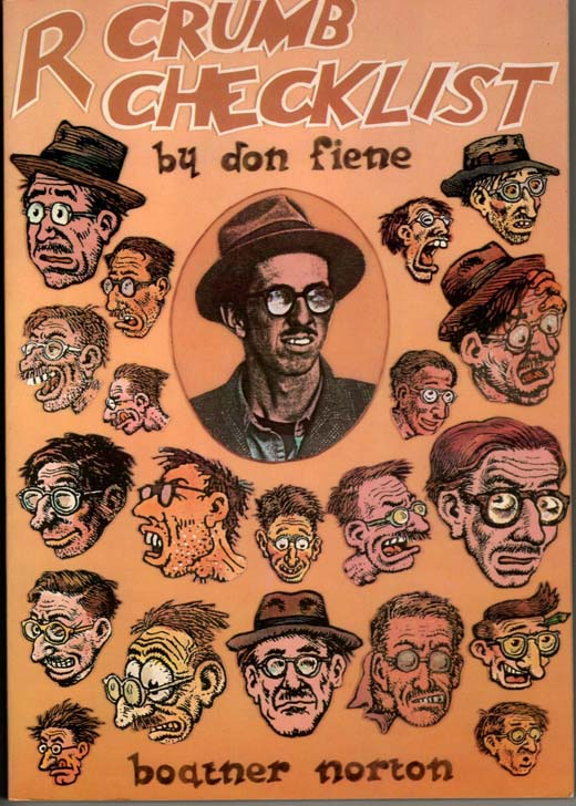 Image for R. Crumb Checklist of Work and Criticism. (Signed by R. Crumb)  With a Biographical Supplement and a Full Set of Indexes