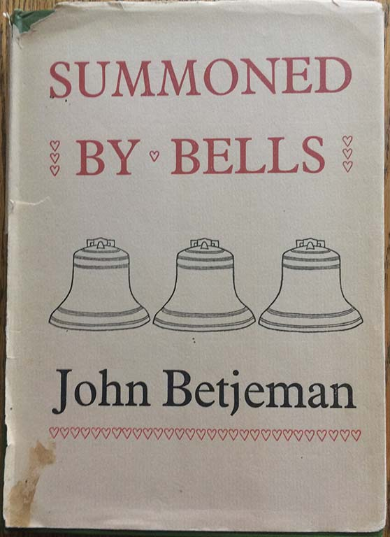 Image for Summoned By Bells.  With three autograph letters, signed.