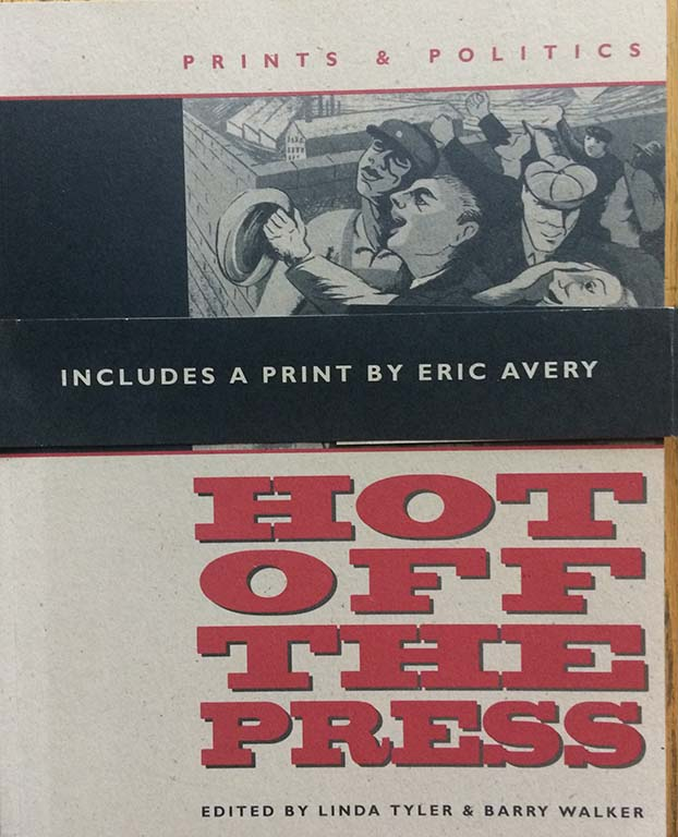 Image for Hot off the Press. Prints & Politics.