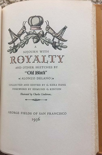 "Image for A Sojourn with Royalty and other Sketches by ""Old Block"" [Alonzo Delano]."