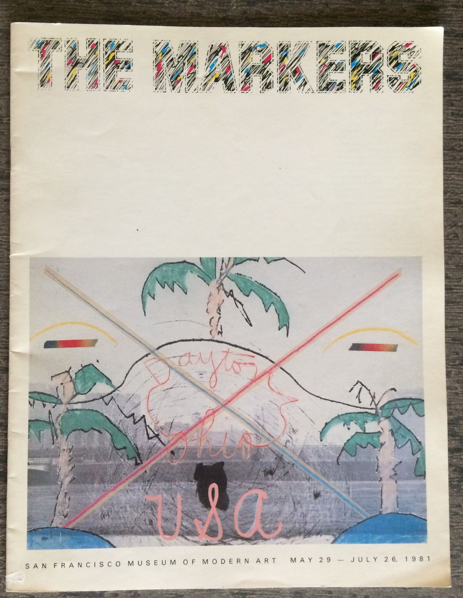 Image for The Markers. San Francisco Museum of Modern Art, May 29 - July 26, 1981.