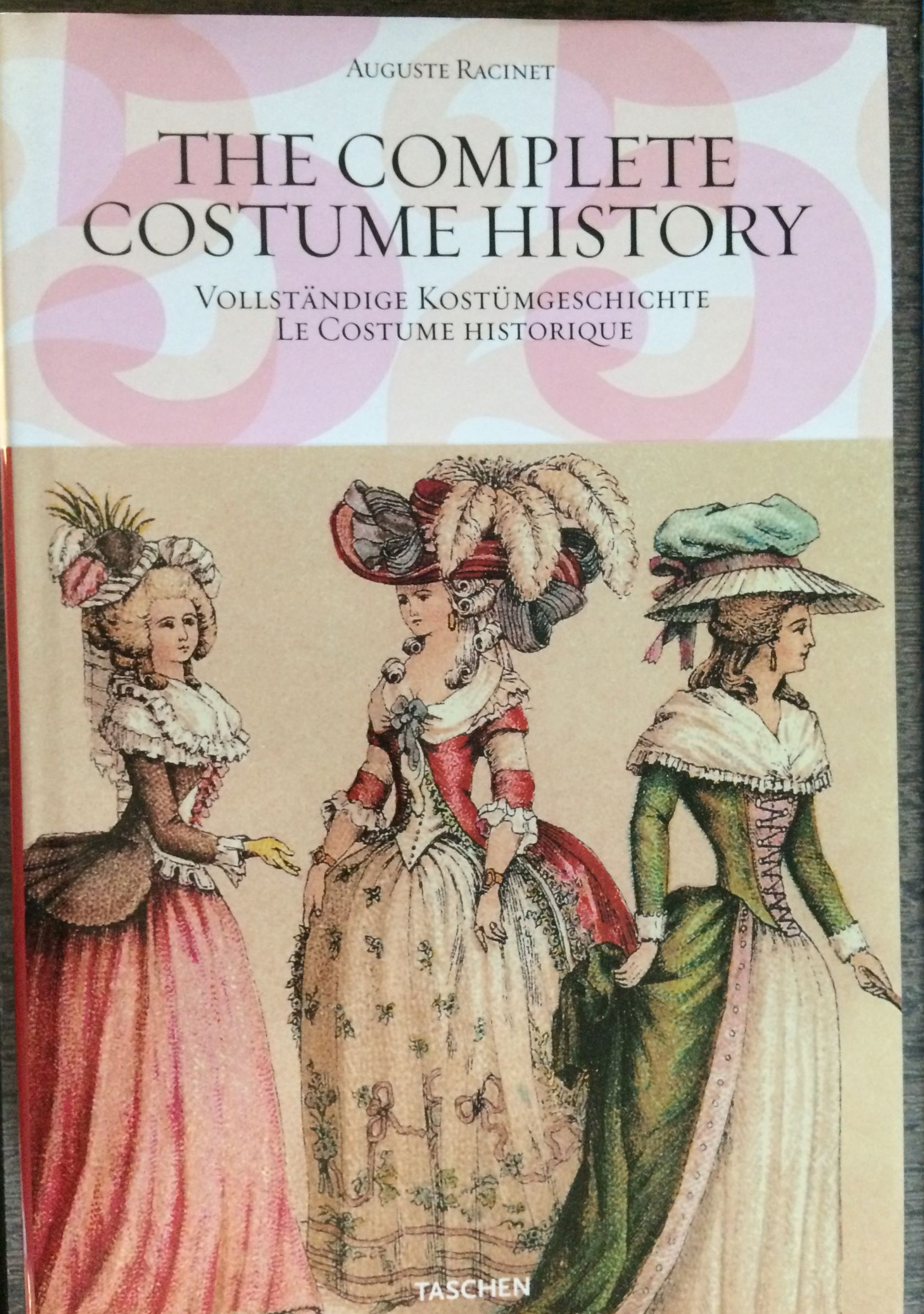 Image for The Complete Costume History : from ancient times to the 19th century, all plates in colour.