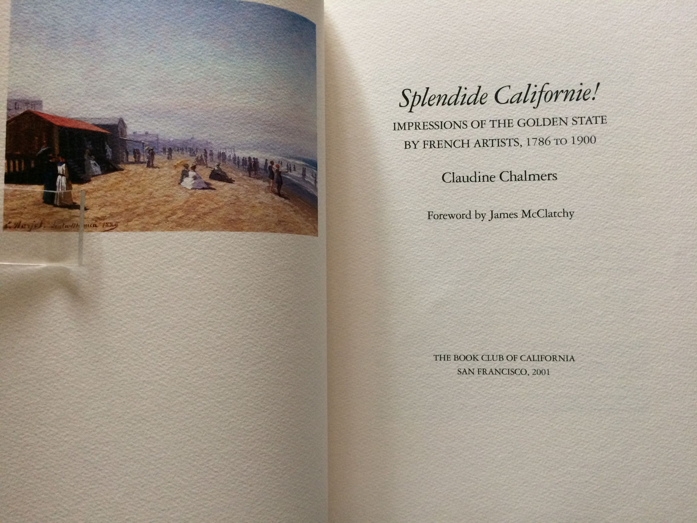 Image for Splendide Californie! Impressions of the Golden State by French Artists, 1786 to 1900.
