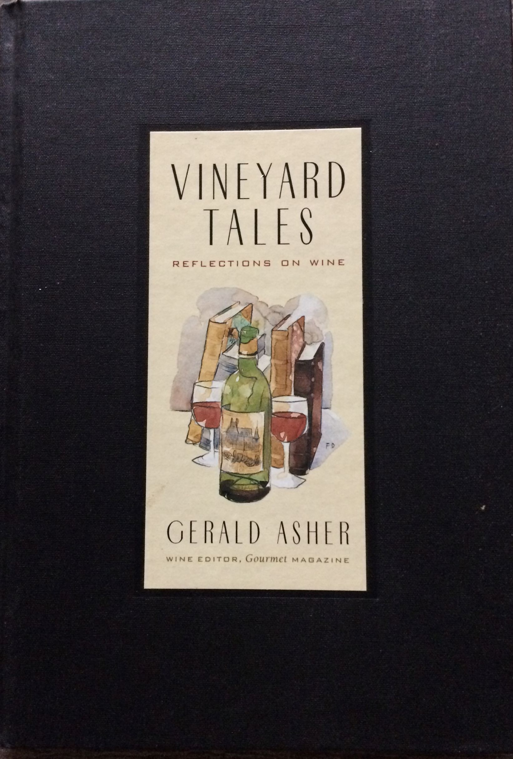 Image for Vineyard Tales. Reflections on Wine. (Inscribed by the author).