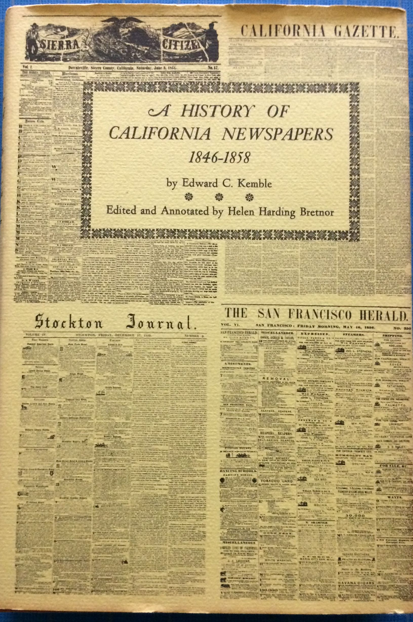 Image for A History of California Newspapers 1846-1858.  Reprinted from the Supplement to the Sacramento Union of December 25, 1858