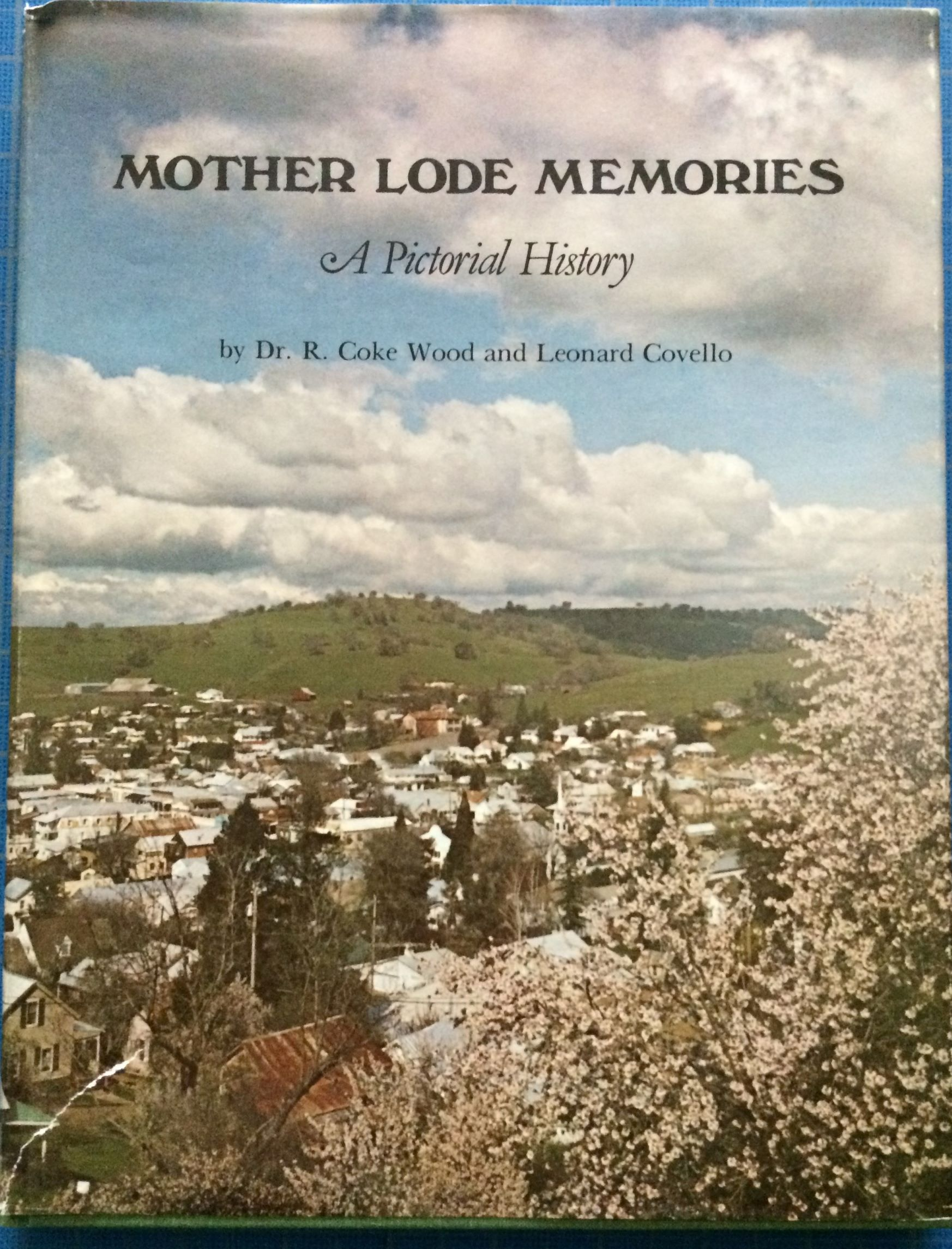 Image for Mother Lode Memories, A Pictorial History.