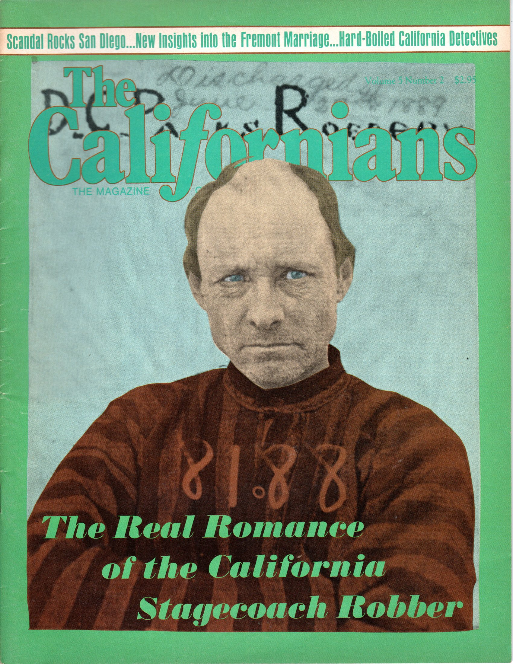 Image for The Californians. The Magazine of California History. The Real Romance of the California Stagecoach Robber.  [Volume V, Number 2, March/April 1987]