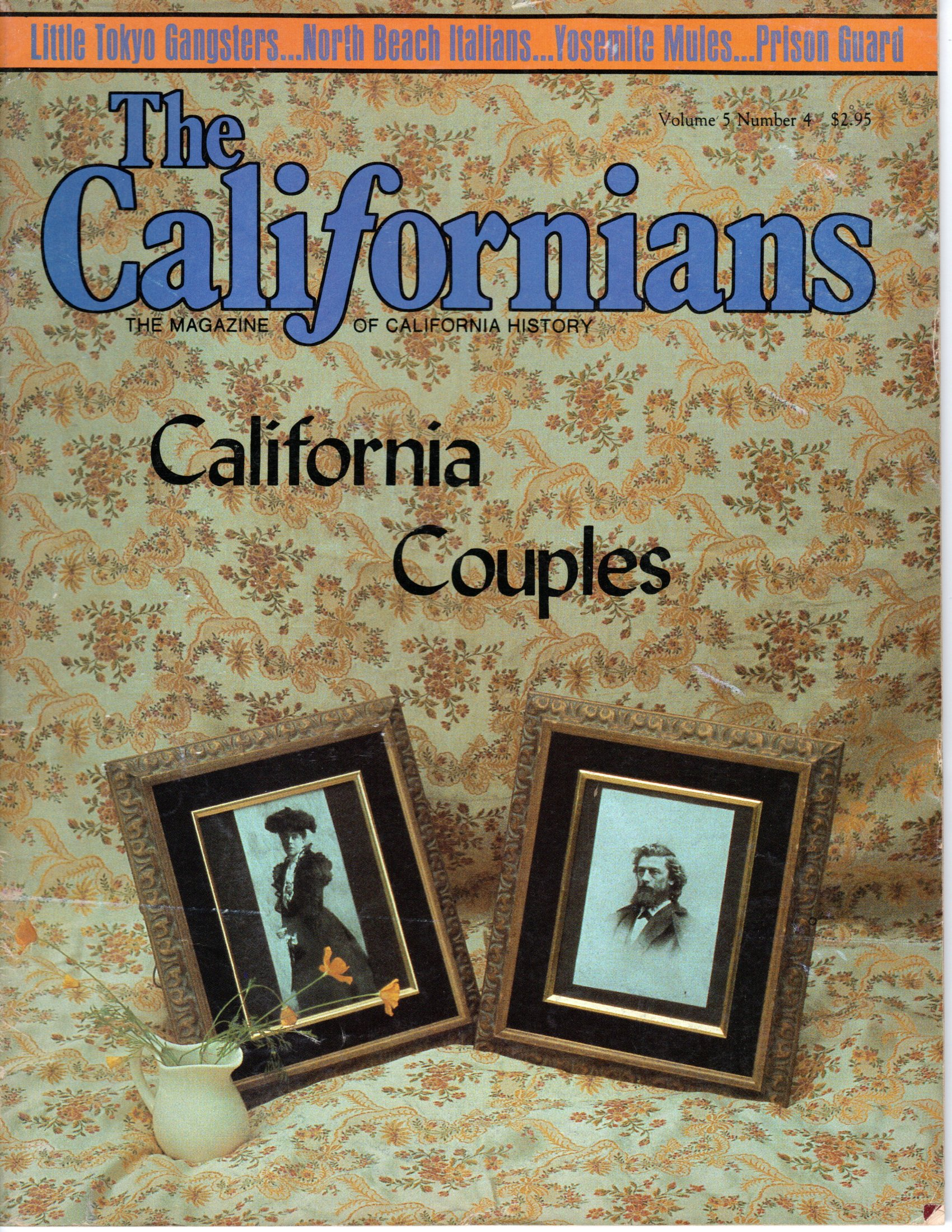 Image for The Californians. The Magazine of California History. California Couples.  [Volume 5, Number 4, July/August 1987]
