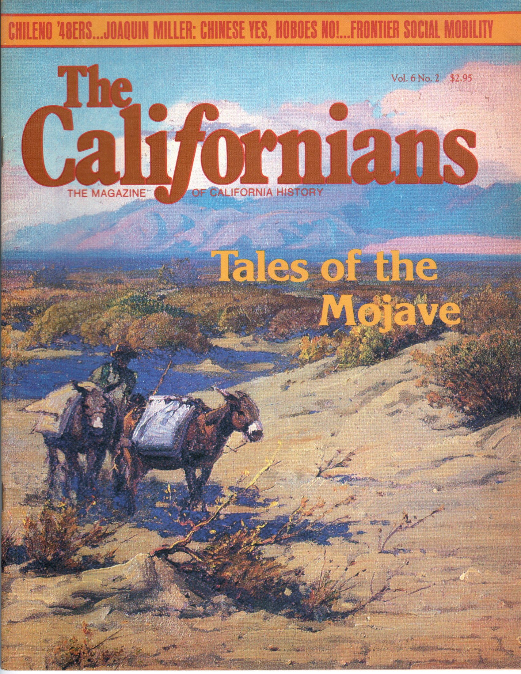 Image for The Californians. The Magazine of California History. Tales of the Mojave  [Volume 6, Number 2, March/April 1988]