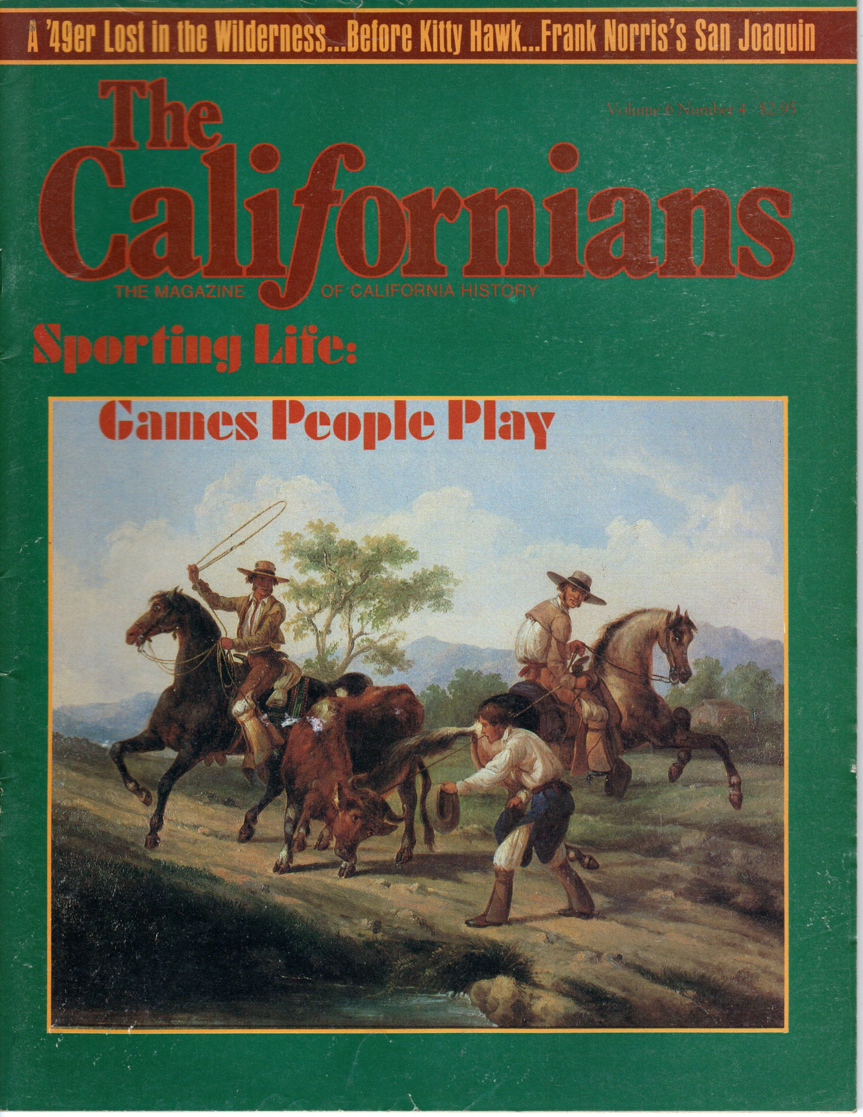 Image for The Californians. The Magazine of California History. Sporting Life: Games People Play  [Volume 6, Number 4, July/August 1988]