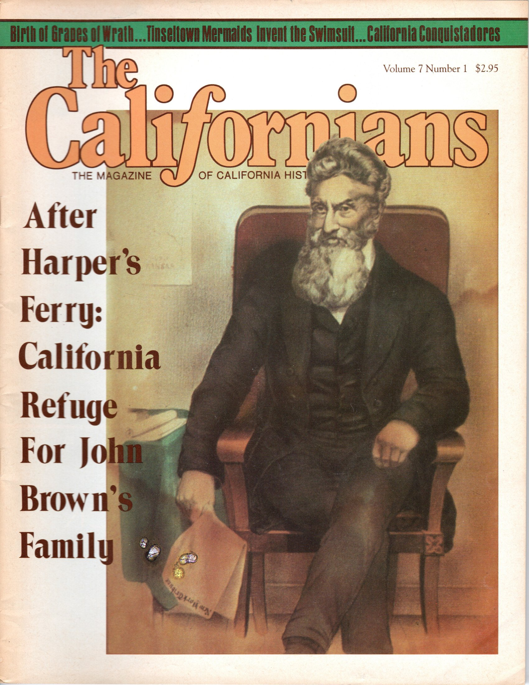 Image for The Californians. The Magazine of California History. After Harper's Ferry: California Refuge for John Brown's Family.  [Volume 7, Number 1, March-August 1989]