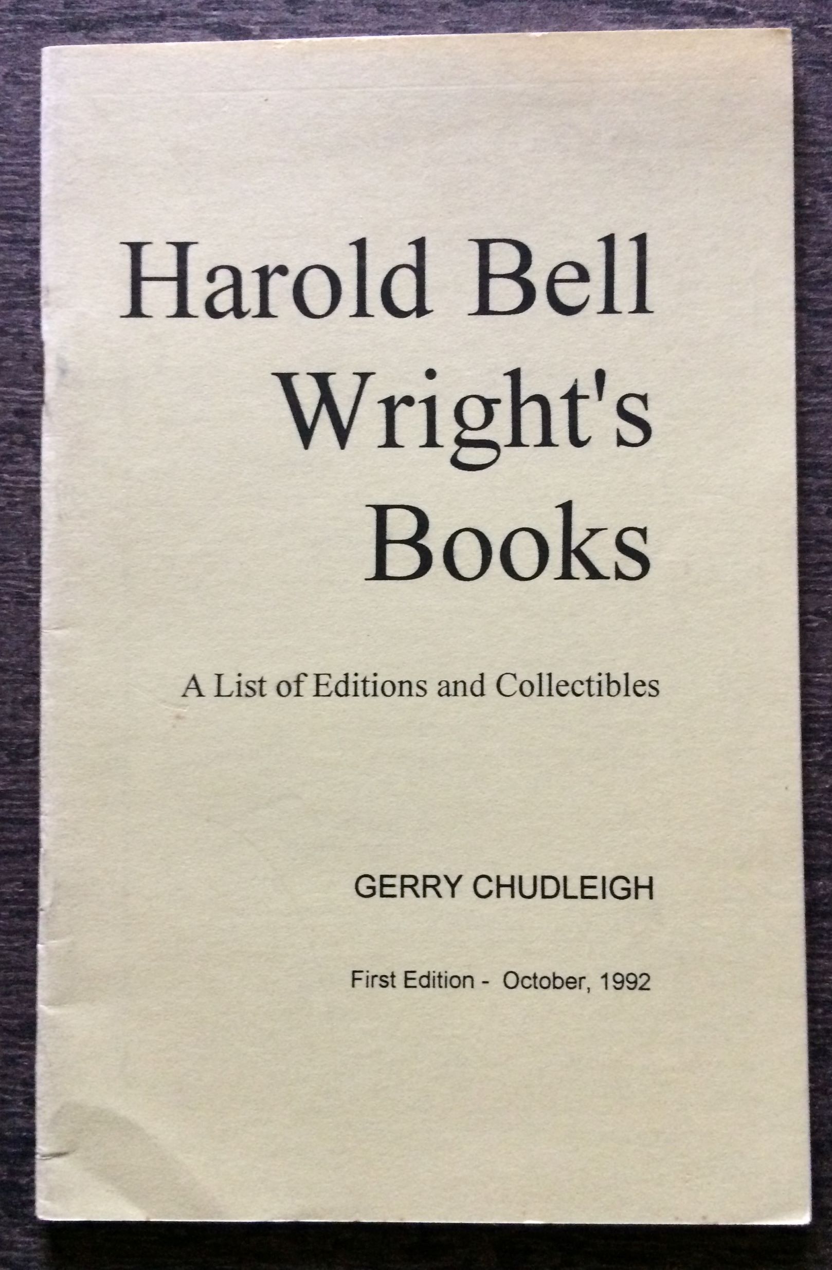 Image for Harold Bell Wright's Books. A List of Editions and Collectibles.