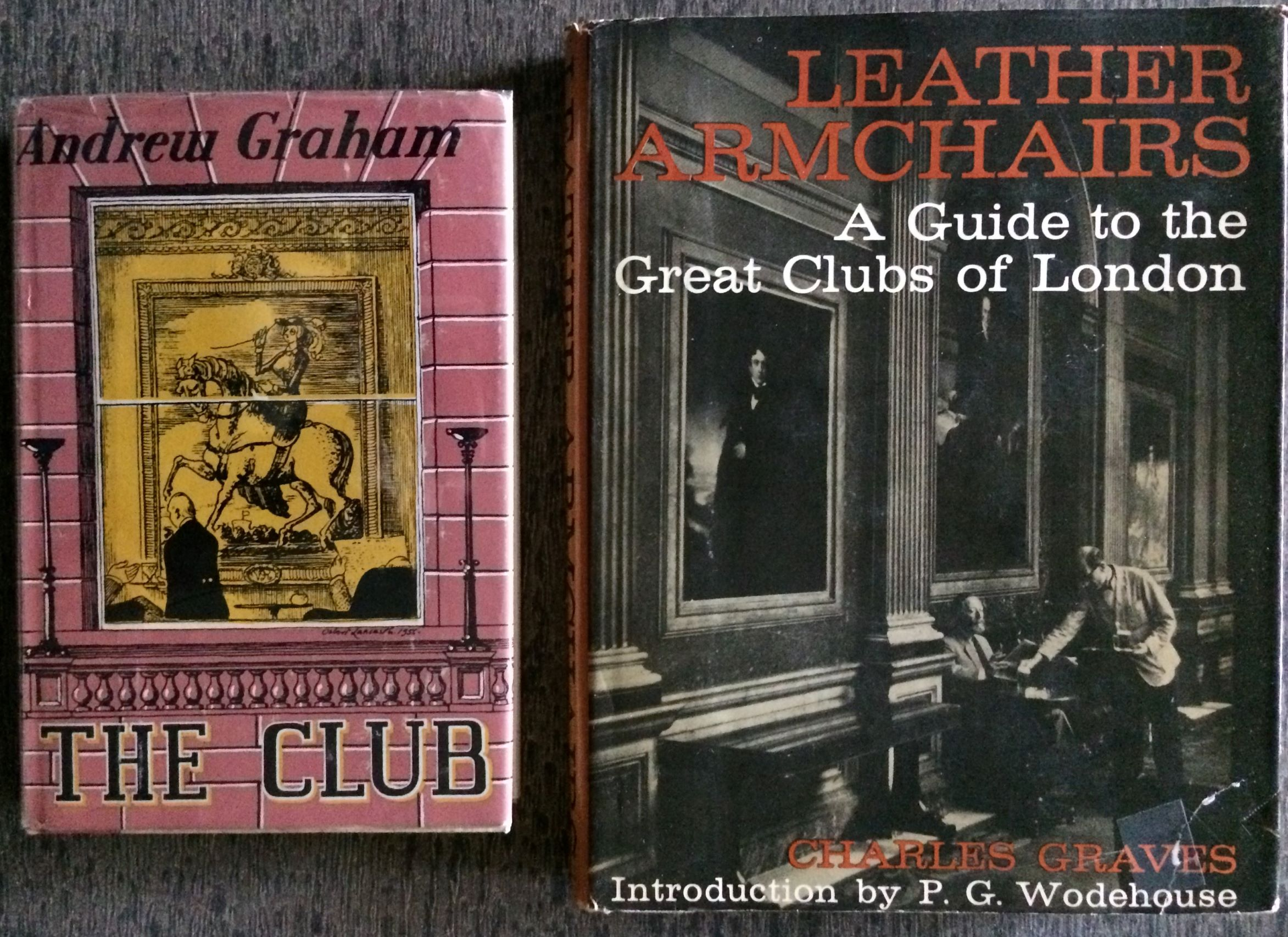 Image for (Two Titles): Leather Armchairs. A Guide to the Great Clubs of London, together with The Club.