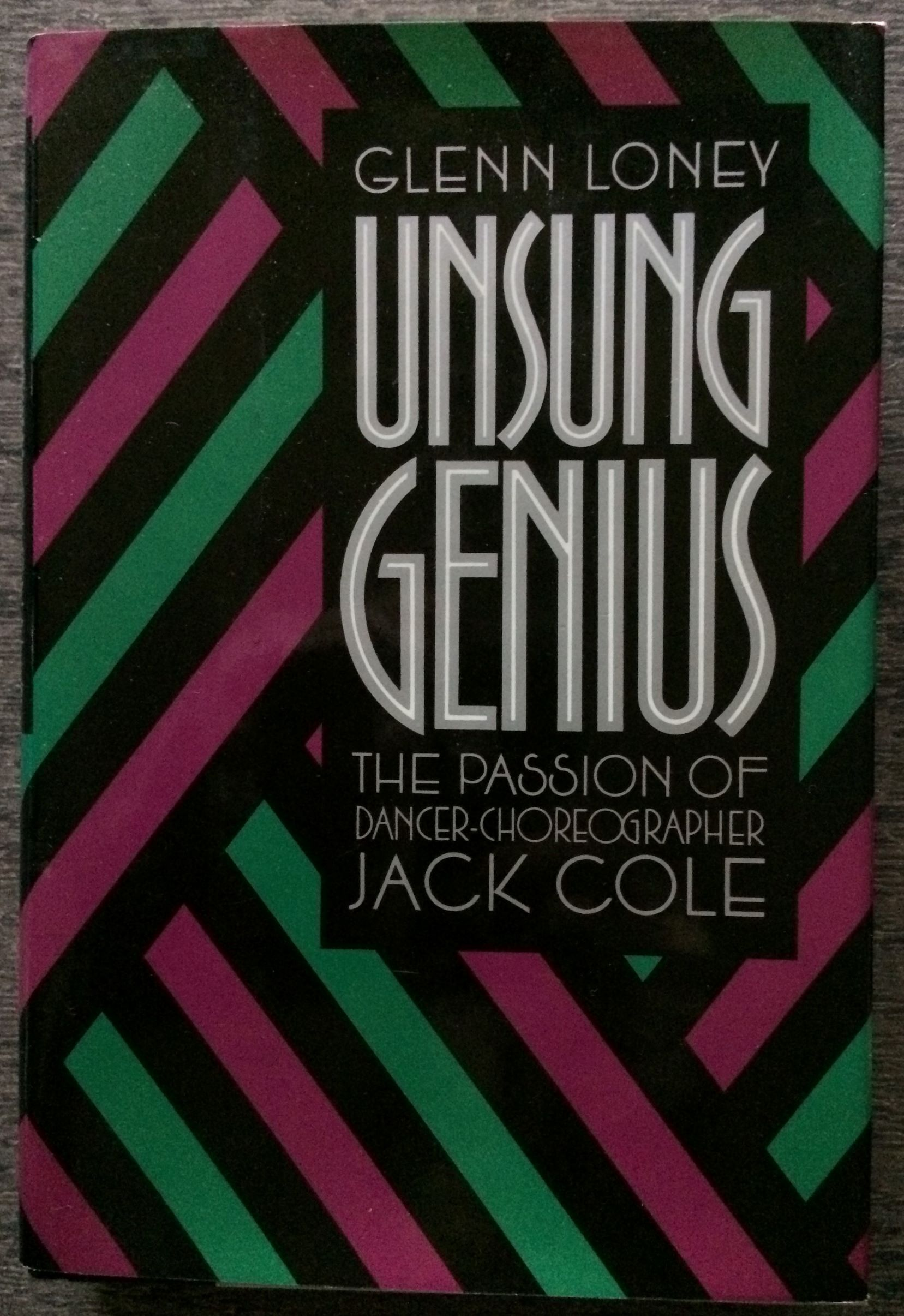 Image for Unsung Genius, The Passion of Dancer-Choreographer Jack Cole.
