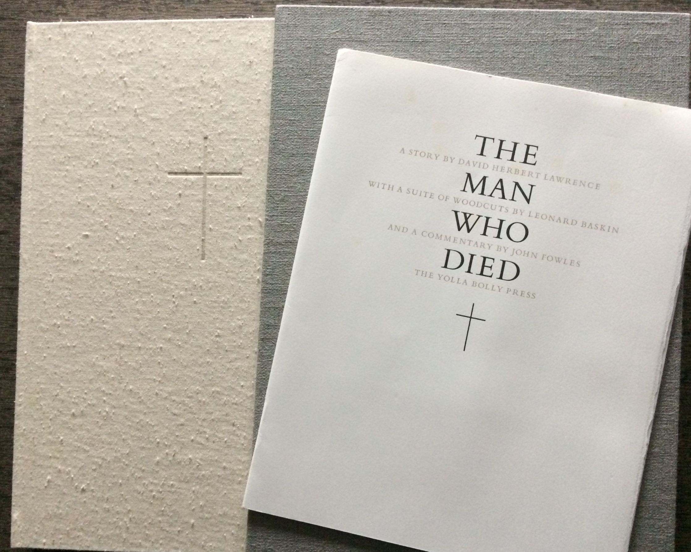 Image for The Man Who Died. A Story by David Herbert Lawrence, with woodblock illustrations by Leonard Baskin, and a commentary by John Fowles. (Signed by Baskin & Fowles).