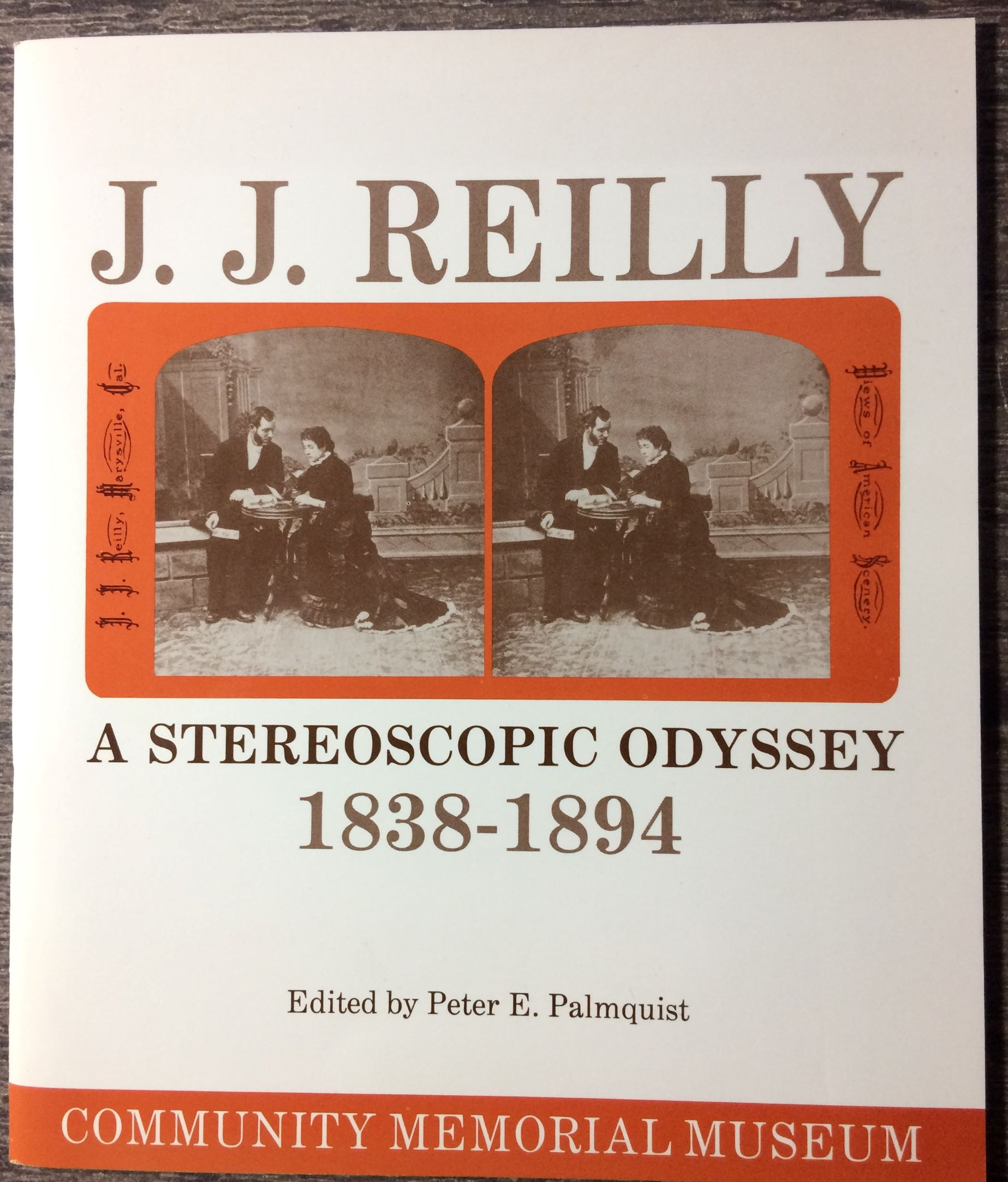 Image for J. J. Reilly, A Sterioscopic Odyssey.