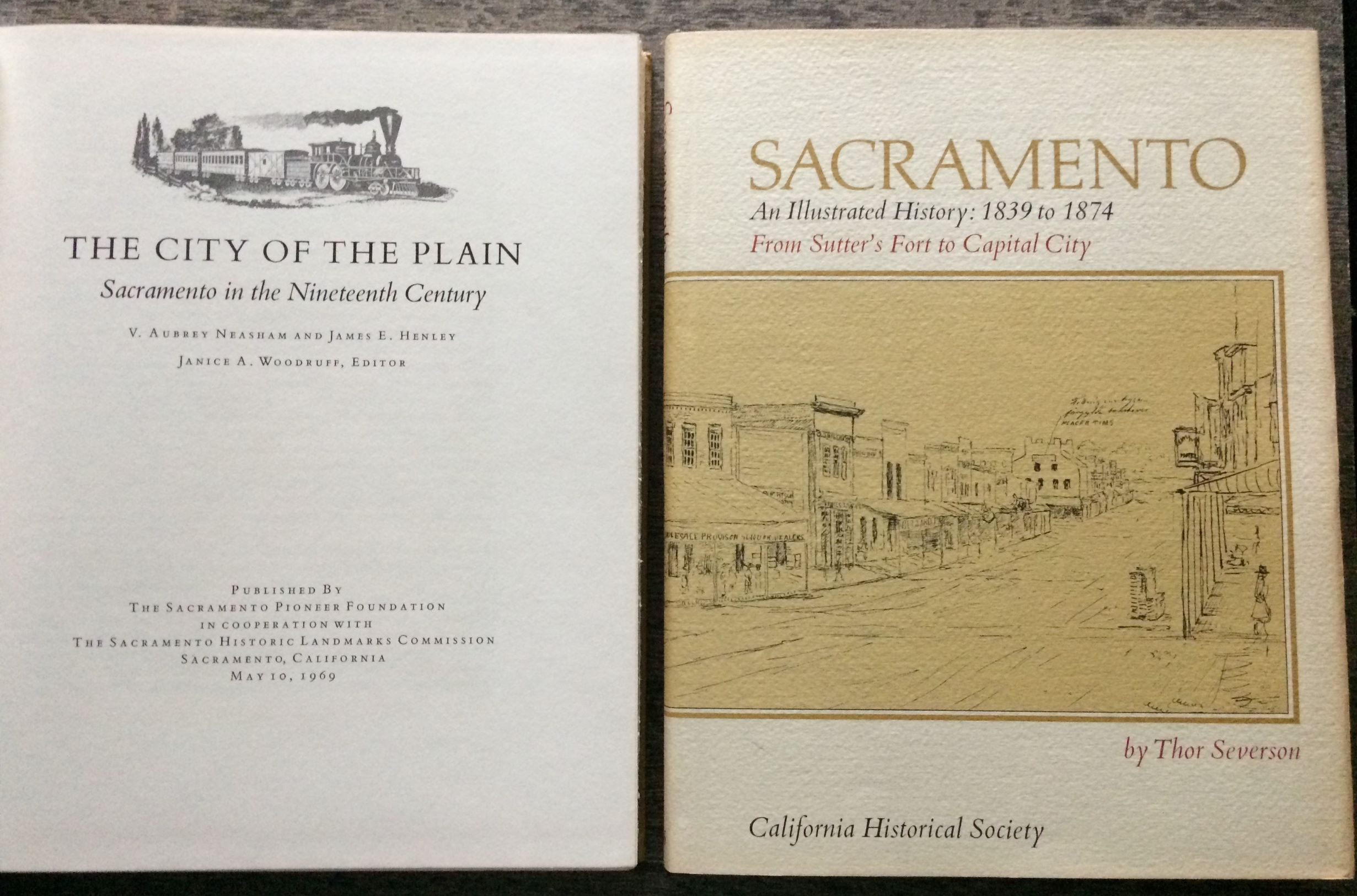 Image for [Two Titles]: The City of the Plain, Sacramento in the Nineteenth Century [together with] Sacramento, an Illustrated History: 1839 to 1874, from Sutter's Fort to Capital City.