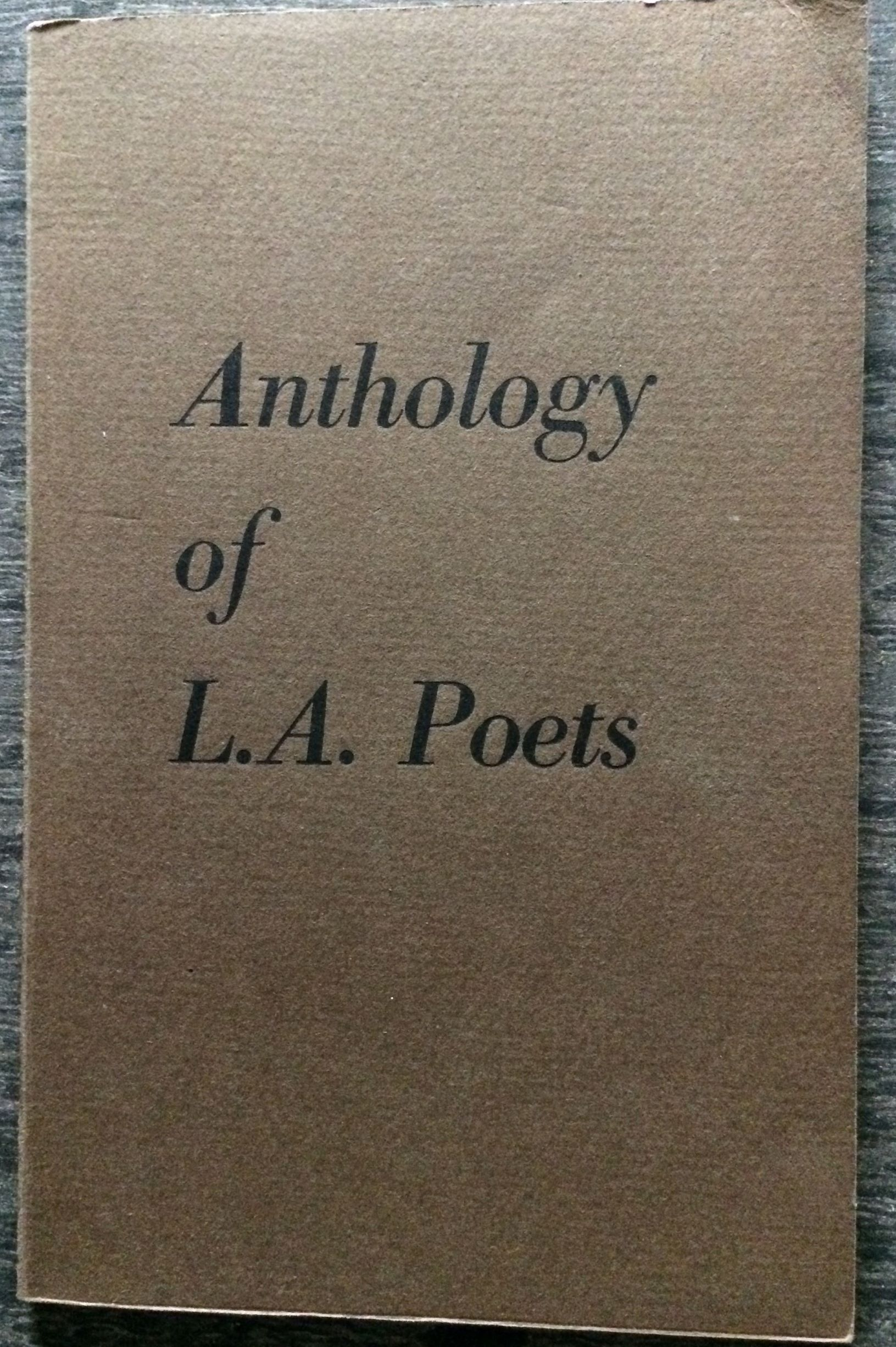 Image for Anthology of L. A. Poets.