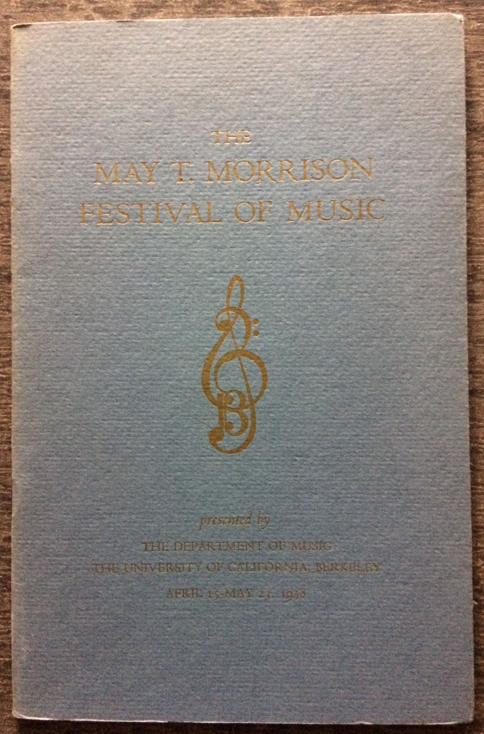 Image for The May T. Morrison Festival of Music, dedicating the May T. Morrison Hall, the Alfred Hertz Memorial Hall of Music, the Edmond O'Neill Memorial Organ, the Ansley Salz Collection of Instruments.