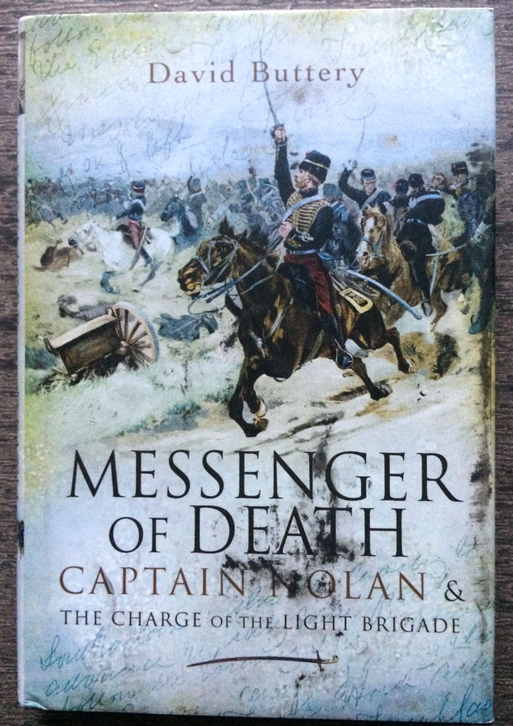 Image for Messenger of Death, Captain Nolan and the Charge of the Light Brigade.