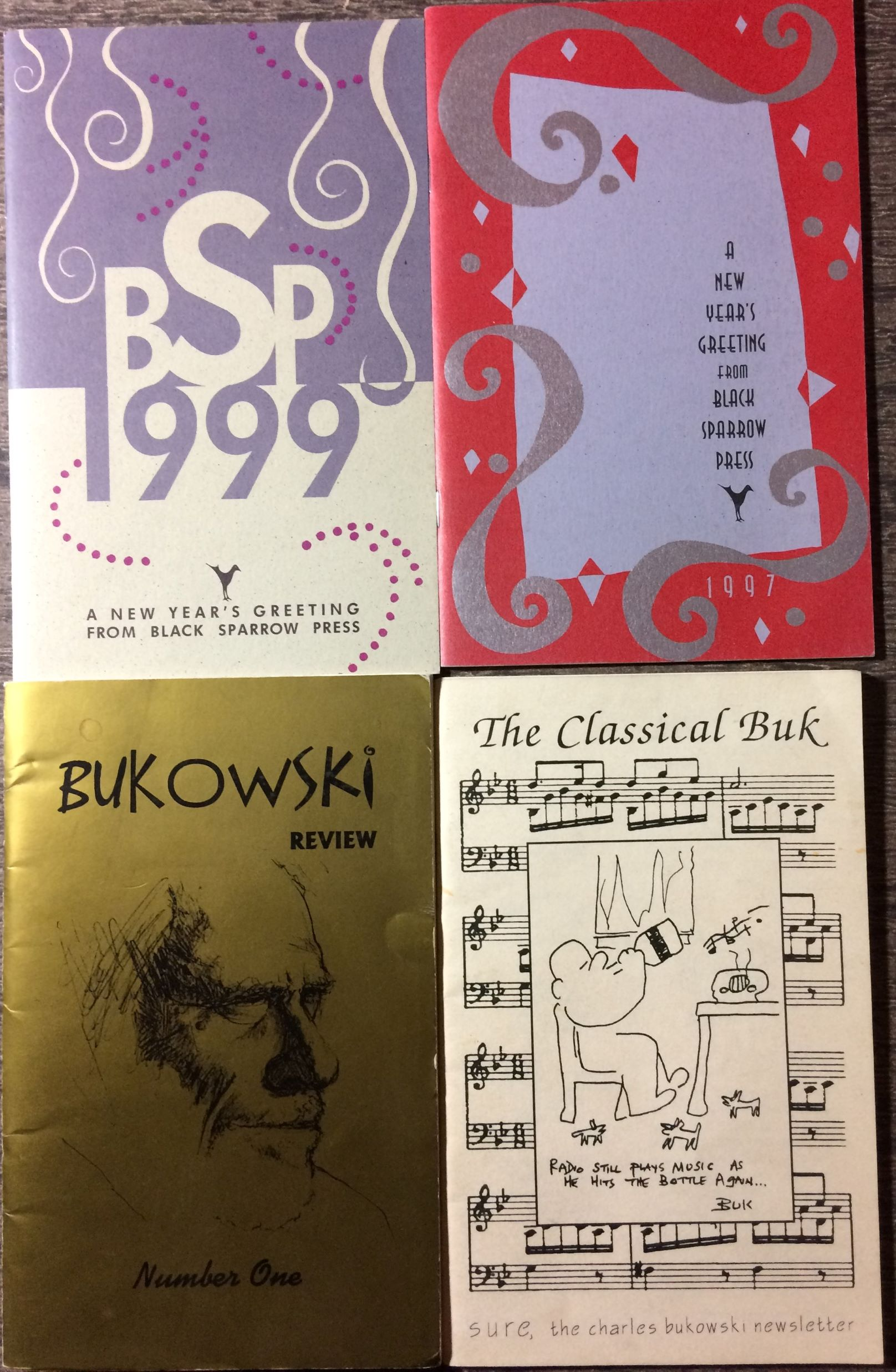 Image for [4 items]: Sure, the charles bukowski newsletter, No. 3; December 1991 [The Classical Buk, cover title]; Bukowski Review Number One, Winter 2001-2002; A New Year's Greeting from Black Sparrow Press, 1997 & 1999.